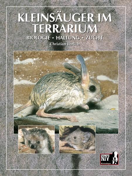 NTV Kleinsäuger - Kleinsäuger im Terrarium: Biologie,Haltung